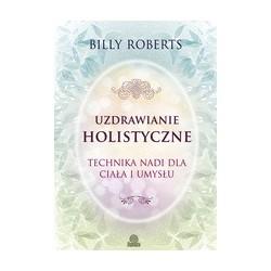 UZDRAWIANIE HOLISTYCZNE, ROBERTS BILLY