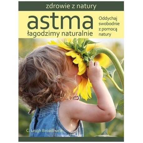 ASTMA ŁAGODZIMY NATURALNIE C. LEIGH BROADHURST