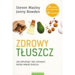 ZDROWY TŁUSZCZ, MASLEY S., BOWDEN J.