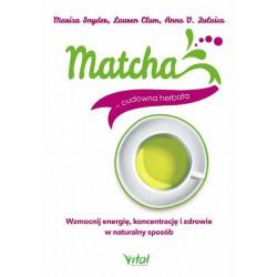 MATCHA - CUDOWNA HERBATA. MARIZA SNYDER