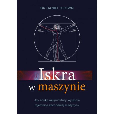 ISKRA W MASZYNIE, dr Daniel Keown - PURANA