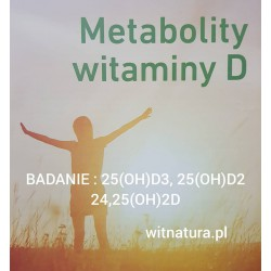 BADANIE : METABOLITÓW WITAMINY D - 25(OH)D3, 25(OH)D2, 24,25(OH)2D