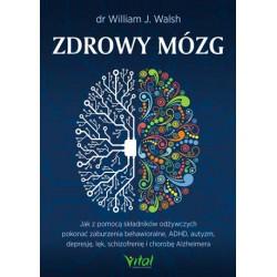 ZDROWY MÓZG , DR WILLIAM J. WALSH- Vital